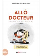 ALLO DOCTEUR - 2e EDITION REVUE ET AUGMENTEE