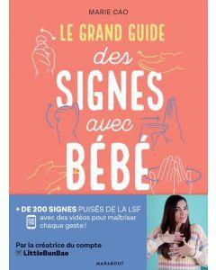 LE GRAND GUIDE DES SIGNES AVEC BEBE