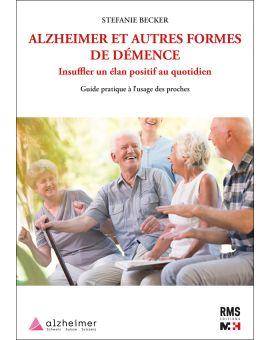 ALZHEIMER ET AUTRES FORMES DE DEMENCE