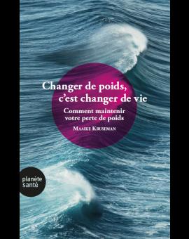 CHANGER DE POIDS, C'EST CHANGER DE VIE
