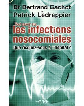 Tout savoir sur les infections nosocomiales