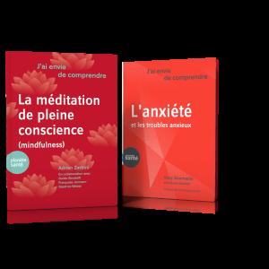 Duo j'ai envie de comprendre... Anxiété / Mindfulness